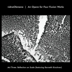 vidnaObmana - OPERA FOR FOUR FUSION WORKS 3