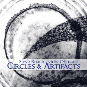 vidnaObmana & Steve Roach - CIRCLES & ARTIFACTS digital