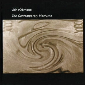 vidnaObmana - THE CONTEMPORARY NOCTURNE