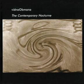 vidnaObmana - THE CONTEMPORARY NOCTURNE